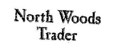 NORTH WOODS TRADER
