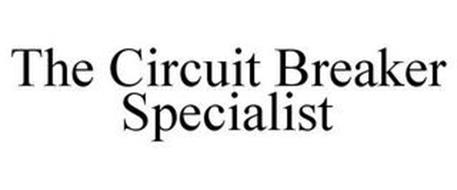 THE CIRCUIT BREAKER SPECIALIST