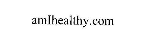 AMIHEALTHY.COM
