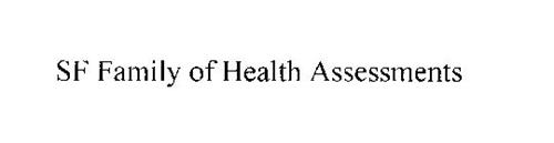 SF FAMILY OF HEALTH ASSESSMENTS