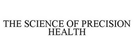 THE SCIENCE OF PRECISION HEALTH