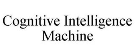 COGNITIVE INTELLIGENCE MACHINE