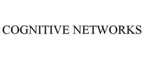 COGNITIVE NETWORKS