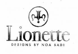 LIONETTE DESIGNS BY NOA SADE