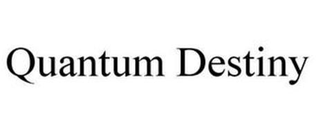 QUANTUM DESTINY