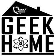 QMX GEEK HOME