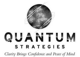 QUANTUM STRATEGIES CLARITY BRINGS CONFIDENCE AND PEACE OF MIND