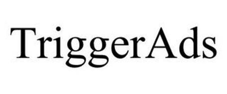 TRIGGERADS