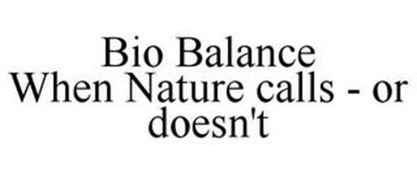 BIO BALANCE WHEN NATURE CALLS - OR DOESN'T
