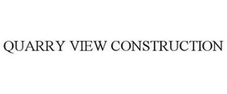 QUARRY VIEW CONSTRUCTION