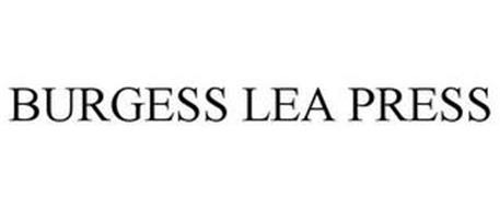 BURGESS LEA PRESS