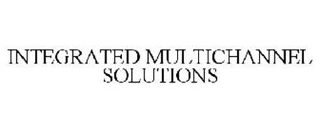 INTEGRATED MULTICHANNEL SOLUTIONS