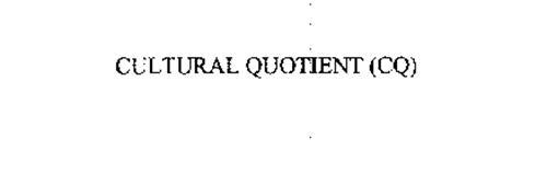 CULTURAL QUOTIENT (CQ)