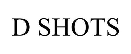 D SHOTS