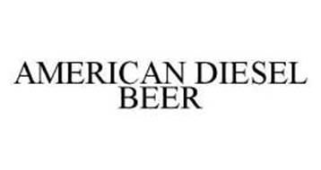 AMERICAN DIESEL BEER