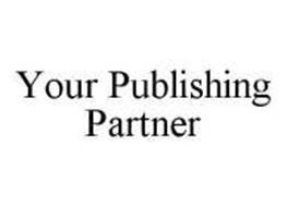 YOUR PUBLISHING PARTNER