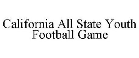 CALIFORNIA ALL STATE YOUTH FOOTBALL GAME