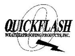 Q QUICKFLASH WEATHERPROOFING PRODUCTS, INC.