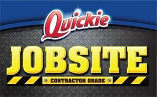 QUICKIE JOBSITE CONTRACTOR GRADE