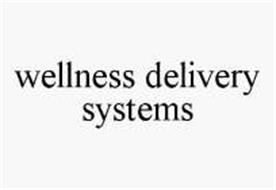 WELLNESS DELIVERY SYSTEMS