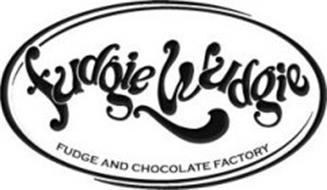FUDGIE WUDGIE FUDGE AND CHOCOLATE FACTORY
