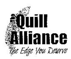 THE QUILL ALLIANCE THE EDGE YOU DESERVE