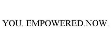 YOU. EMPOWERED.NOW.