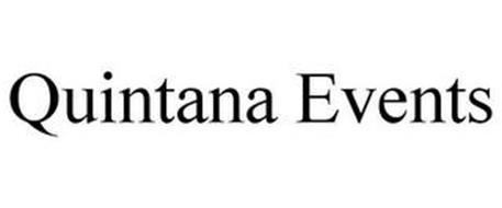 QUINTANA EVENTS