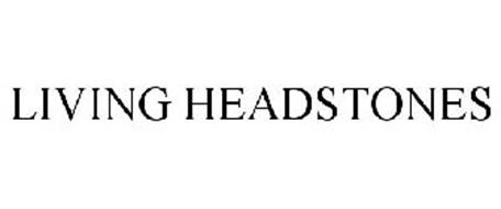 LIVING HEADSTONES