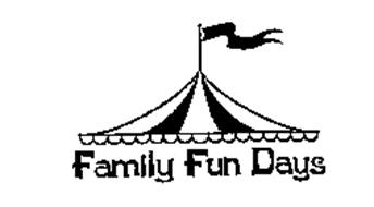FAMILY FUN DAYS