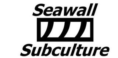 SEAWALL SUBCULTURE
