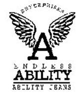 ENTERPRISES A ENDLESS ABILITY ABILITY JEANS