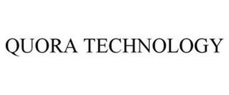 QUORA TECHNOLOGY