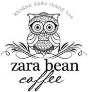 ZARA BEAN COFFEE KHOANH KHAC THANG HOA