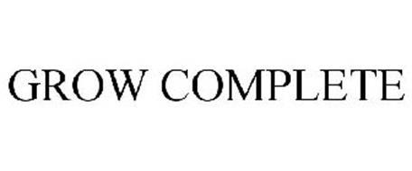 GROW COMPLETE