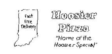"""HOOSIER PIZZA """"HOME OF THE HOOSIER SPECIAL"""" FAST FREE DELIVERY"""