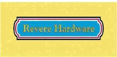 Revere Hardware Trademark Of R A Graham Company Inc