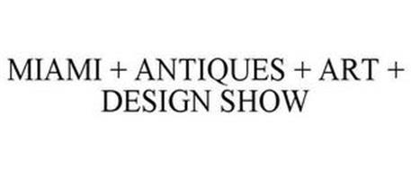 MIAMI + ANTIQUES + ART + DESIGN SHOW