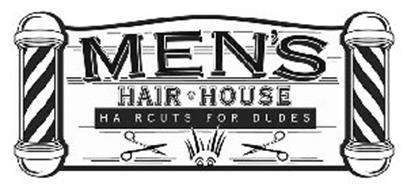 MEN'S HAIR HOUSE HAIRCUTS FOR DUDES