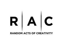 R A C RANDOM ACTS OF CREATIVITY