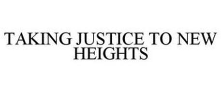 TAKING JUSTICE TO NEW HEIGHTS