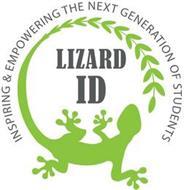 INSPIRING & EMPOWERING THE NEXT GENERATION OF STUDENT LIZARD ID
