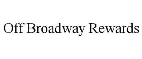 OFF BROADWAY REWARDS Trademark Of Rack Room Shoes Of