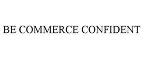 BE COMMERCE CONFIDENT