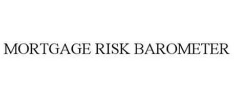 MORTGAGE RISK BAROMETER