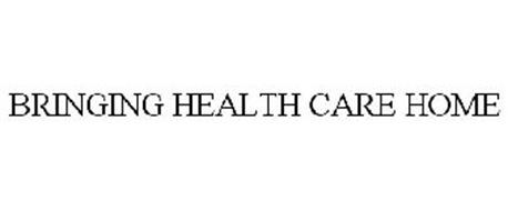 BRINGING HEALTH CARE HOME Trademark of Radiant Healthcare ...