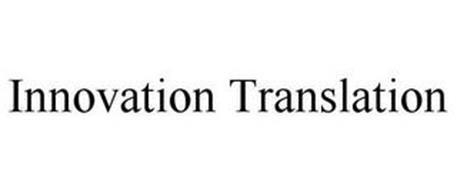 INNOVATION TRANSLATION