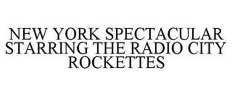 NEW YORK SPECTACULAR STARRING THE RADIOCITY ROCKETTES