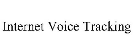 INTERNET VOICE TRACKING