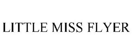 LITTLE MISS FLYER